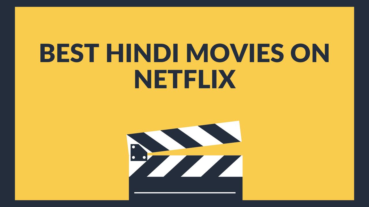 Best-Hindi-Movies-on-Netflix